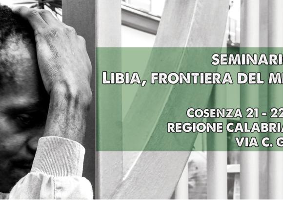 """Cosenza, 21-22 settembre: L'associazione culturale multietnica La Kasbah & LasciateCIEntrare promuovono il seminario formativo """"Libia, frontiera del Mediterraneo"""""""