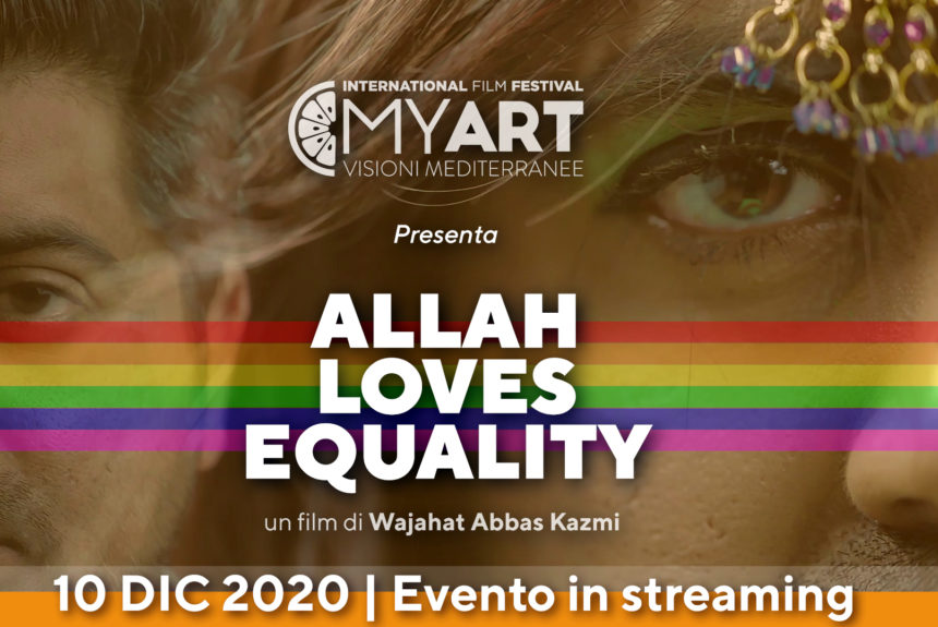 Allah Loves Equality | Evento speciale MyART Film Festival 2020